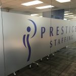 Prestige Staffing- Frosted Window Graphics